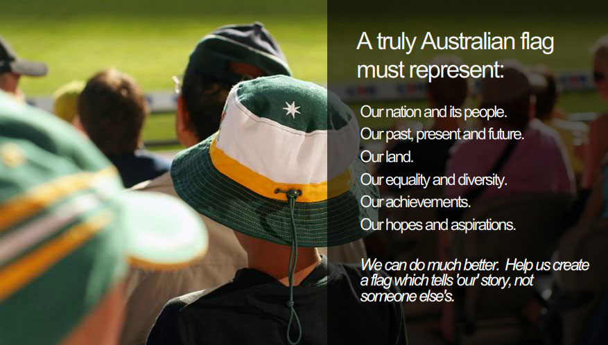should we change the australian flag essay I'm not sure yes and no yes they should change the flag because it has nothing to do with aboriginal and the aboriginal we're here first so their should be part of the australian flag and no because their is history in the flag and the english were only looking for land so i don't know what do you think well you know my opinion bye bye.